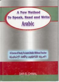 A New Method To Speak, Read and Write Arabic