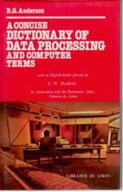 A Concise Dictionary Of Data Processing And Computer Terms